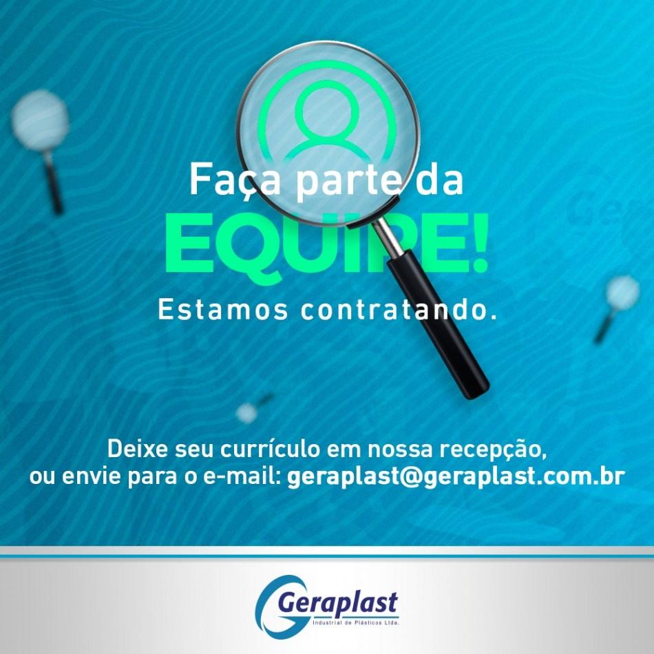 Faça parte da equipe! - Geraplast - Industrial de Plásticos